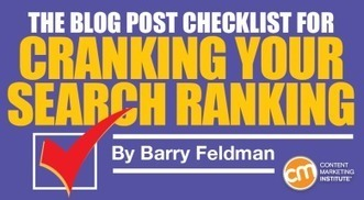 The Blog Post Checklist for Cranking Your Search Ranking | Content Marketing & Content Curation Tools For Brands | Scoop.it