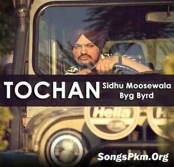 Tochan Sidhu Moose Wala Mp3 Song Download - Son