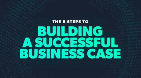 Your Essential Guide for Building a Winning Business Case | Online Marketing Resources | Scoop.it
