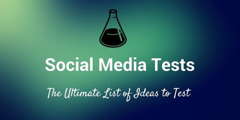 How to Test Anything on Social Media | My Blog 2016 | Scoop.it