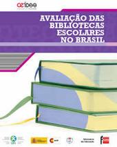Avaliação das bibliotecas Escolares no Brasil | The Ischool library learningland | Scoop.it