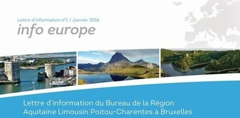 Lettre d'information de février du bureau de la Région Aquitaine Limousin Poitou-Charentes à Bruxelles | Fonds européens en Aquitaine Limousin Poitou-Charentes | Scoop.it