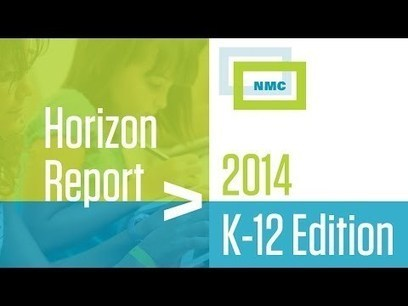 NMC and CoSN Release the NMC Horizon Report > 2014 K-12 Edition | The New Media Consortium | Future gazing | Scoop.it