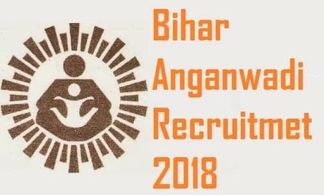 ICDS Bihar Anganwadi Worker Recruitment 2018' in Government jobs