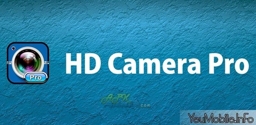 HD Camera Pro v1 3 7 APK | YeuMobile | Scoop it
