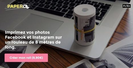 Paperoll. Imprimez les photos de vos réseaux sociaux sur papier – Best Outils | Communication 360° | Scoop.it