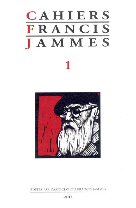 Cahiers Francis Jammes : un premier numéro et une double révolution | Merveilles - Marvels | Scoop.it