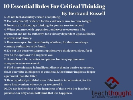 Bertrand Russell's 10 Essential Rules Of Critical Thinking - | Supporting Problem Based Instruction | Scoop.it