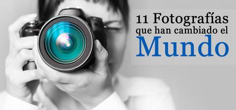Historia: 11 Fotografías que cambiaron el mundo | Gabriel Catalano human being | #INperfeccion® a way to find new insight & perspectives | Scoop.it
