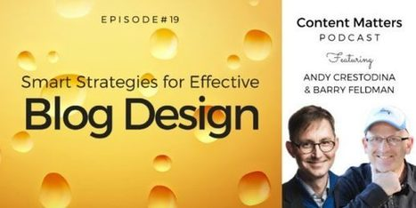 Smart Strategies for Effective Blog Design [Podcast, Ep. 19] - Orbit Media Studios | Content Marketing and Curation for Small Business | Scoop.it