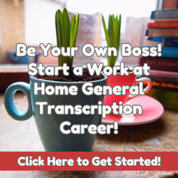 How to Start Your Work at Home General Transcription Career! - Work at Home Mom Revolution | Home Business | Scoop.it