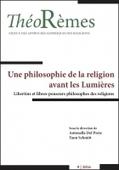 THEOREMES n°9 | 2016 - Avant les Lumières, Libertins et libres-penseurs philosophes des religions | Philosophie en France | Scoop.it