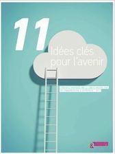 Prospective : 11 clés de réflexion pour communicant d'avenir | Be Social On Media For Best Marketing ! | Scoop.it