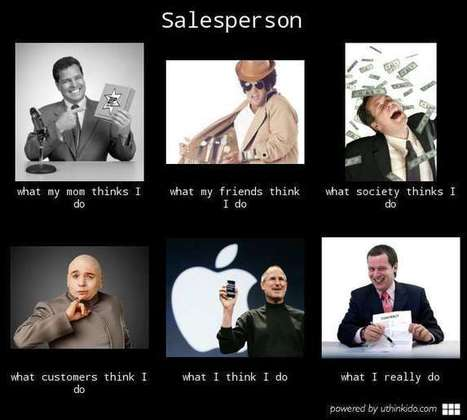 Salesperson | What I really do | Scoop.it