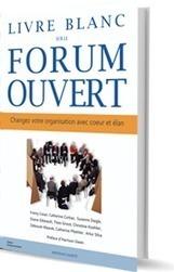 Livre Blanc Forum Ouvert   Processus d'intelligence collective & Méthodologie   Scoop.it