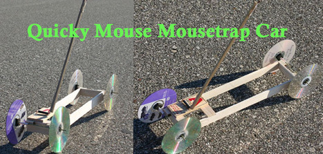 Mousetrap Car Construction Article & Plan | STEM Education in K-12 | Scoop.it