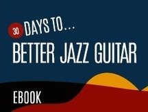 Learn Jazz Standards - A Complete Practice Guide | Discovery Guitar World | Scoop.it