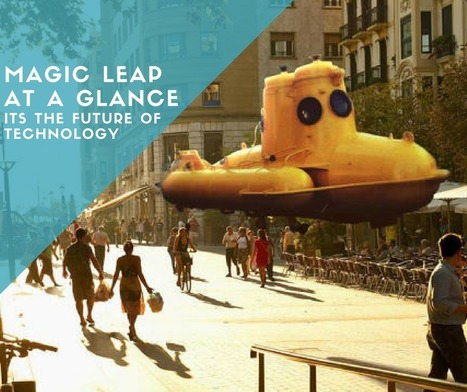 Magic Leap Mixed Reality Some One Said World Changer | Latest Tech News and Tips | Scoop.it