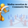Urge Community Manager en medios