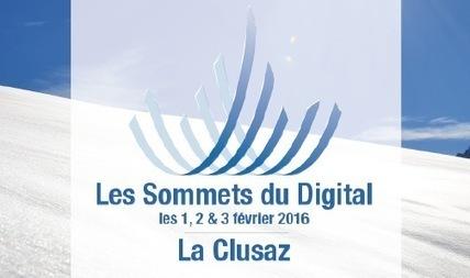 Les Sommets du Digital vont surfer sur les tendances à La Clusaz - Digital Business News   e-biz   Scoop.it