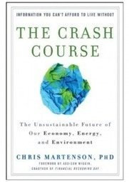A Book Review Of 'The Crash Course': The Unsustainable Future Of Our Economy, Energy and Environment | Sustainable Futures | Scoop.it