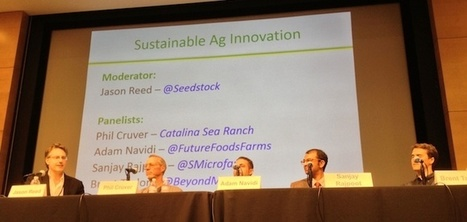 Attendees of Two-day Seedstock Conference at UCLA Affirm Promise of Sustainable Agriculture Future | Agriculture and the Natural World | Scoop.it