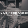 All about Eyeglasses