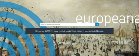 Europeana relooke sa plateforme, qui devient Europeana Collections | Veille Hadopi | Scoop.it