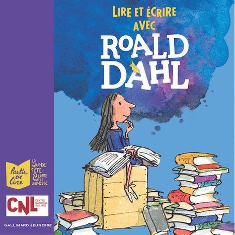 Découvrir la lecture avec Roald Dahl : 6000 livres offerts pour Partir en livre | littérature jeunesse | Scoop.it