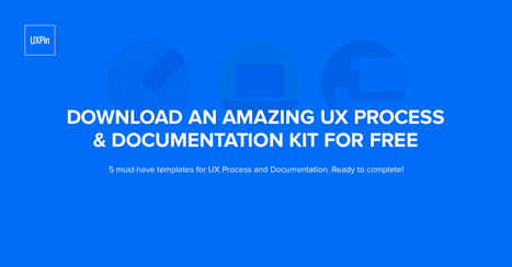 UX Process & Documentation Kit | UXploration | Scoop.it