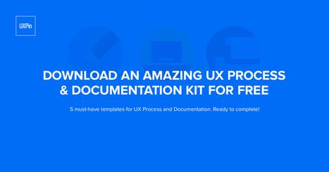 UX Process & Documentation Kit | UXploration | Scoop.it