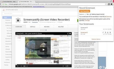 ScreenCastify - enregistrer des screencasts depuis Chrome | TICE & FLE | Scoop.it