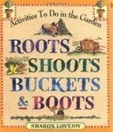 Book Review: Root, Shoot, Buckets, & Boots: Gardening Together with Children | Annie Haven | Haven Brand | Scoop.it