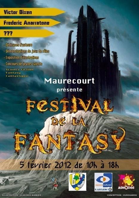 Festival de la Fantasy de Maurecourt le 5 février 2012 | SCRiiiPT | Fantaisie littéraire | Scoop.it