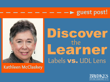 Discover the Learner: Labels vs. UDL Lens | Inclusion Lab | Personalize Learning (#plearnchat) | Scoop.it