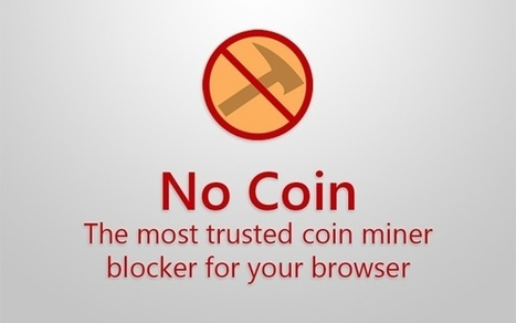 Blocking Coin Miners' in ICT Security Tools | Scoop it