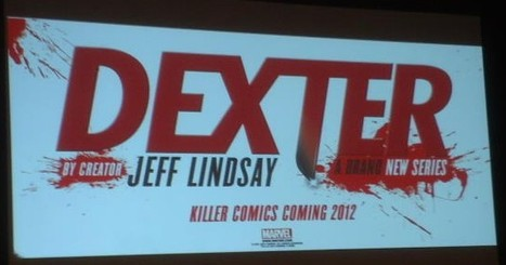 Marvel To Publish Dexter Comics Actually Written By Jeff Lindsay | Transmedia: Storytelling for the Digital Age | Scoop.it | Tracking Transmedia | Scoop.it