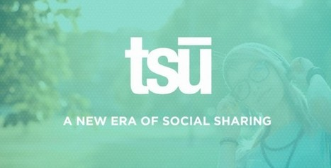 Tsu - The Social Network that Pays? | Social Media, Marketing and Promotion | Scoop.it