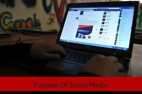 Purpose Of Social Media | Social Media, the 21st Century Digital Tool Kit | Scoop.it