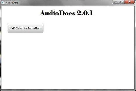 AudioDocs, convierte documentos DOC a archivos de audio | Orientar en Extremadura | Scoop.it