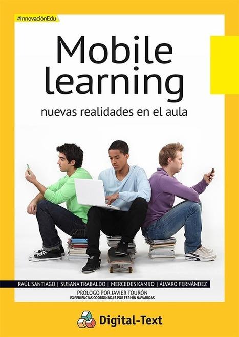 [eBook] Mobile Learning: Nuevas realidades en el aula   Educadores innovadores y aulas con memoria   Scoop.it