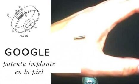 Google patenta implante en la piel para realizar análisis médicos   Innovación   Scoop.it