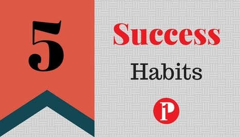 5 Habits You Need to Succeed Going Forward | Social Media Coach | Prepare1 — Prepare 1 | Social Media  Coach | Scoop.it