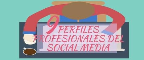 9 Perfiles profesionales del #SocialMedia@andresestevezma @luzgrango | #socialmedia #rrss | Scoop.it