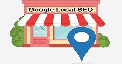 Les 3 critères du référencement local après une mise à jour de Google | Pense pas bête : Tourisme, Web, Stratégie numérique et Culture | Scoop.it