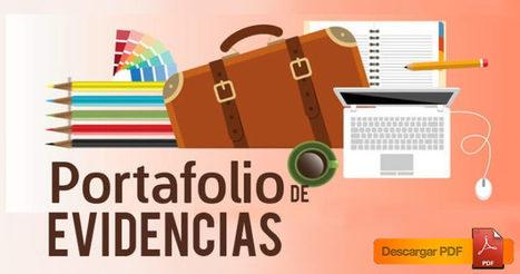 Cómo elaborar un Portafolio de Evidencias | Material para maestros | Educación y TIC | Scoop.it