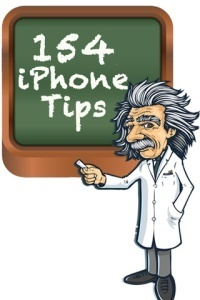 Free eBook: 154 Brilliant iPhone (and iPad) Tips. Too Cool Not to Share. | Emerging Education Technology | iPads in Education: Apps, Classroom Management, & More | Scoop.it