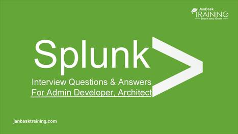 Top 30 Splunk Interview Questions And Answers |