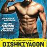 Watch Dishkiyaoon Movie