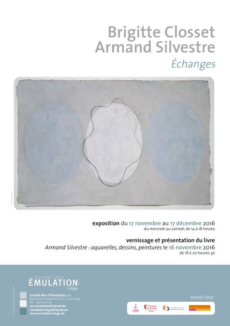 Brigitte Closset et Armand Silvestre : &Eacute;changes.<br/>&Agrave; la Soci&eacute;t&eacute; Libre d'Emulation de Li&egrave;ge | Univers(al)it&eacute;s | Scoop.it